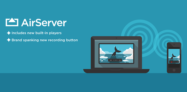 airserver 5 0 mac All new AirServer 5.0 for Mac brings HD recording with post processing filters
