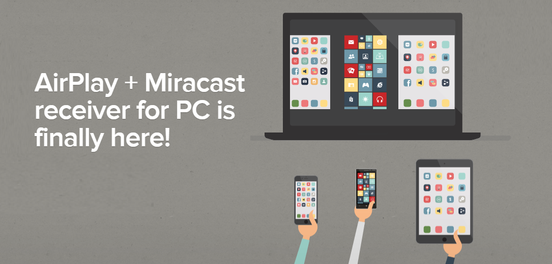 AirServer Universal - AirPlay and Miracast receiver for PC