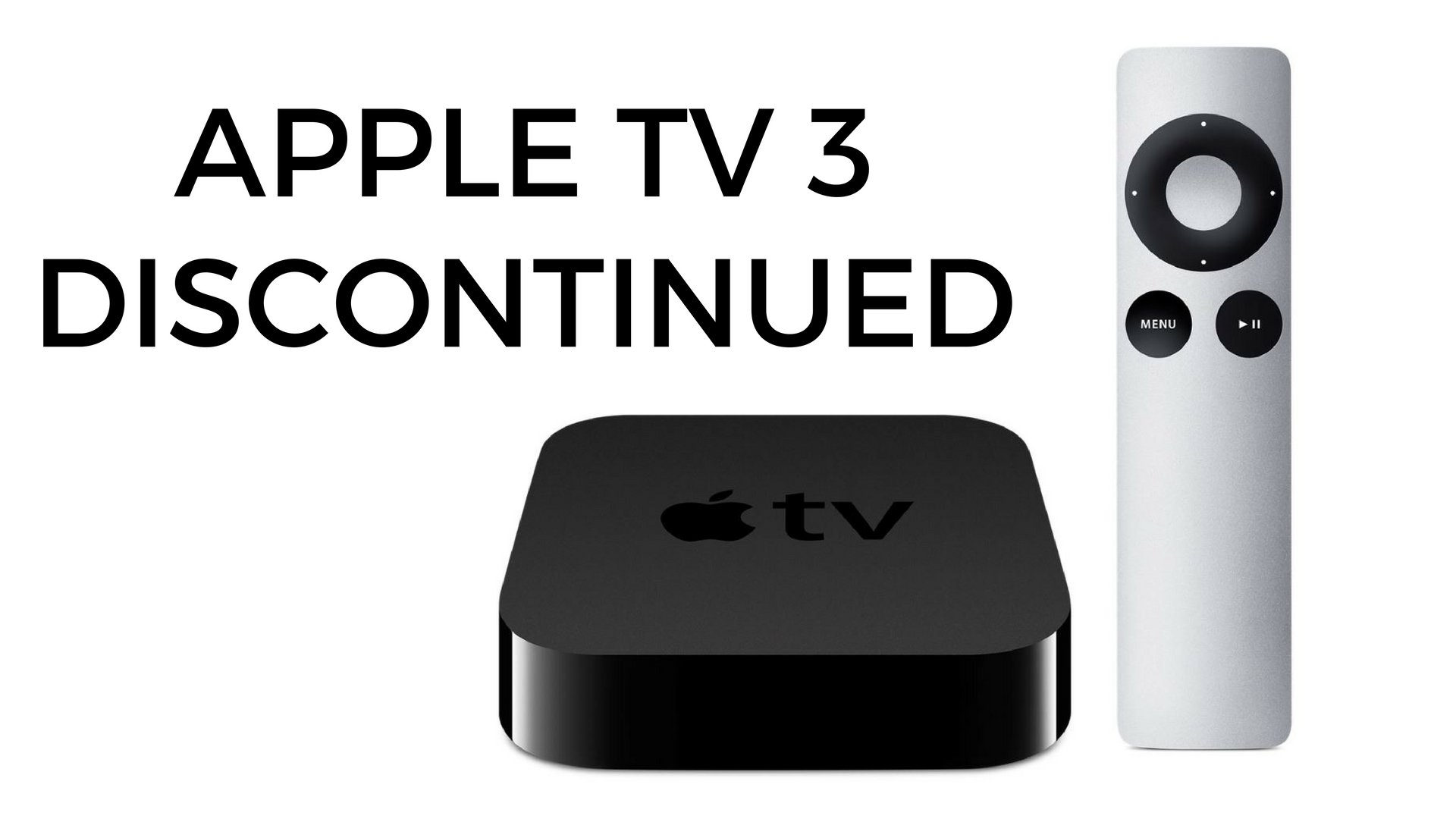 apple tv 3 discontinued no longer available on apple. Black Bedroom Furniture Sets. Home Design Ideas